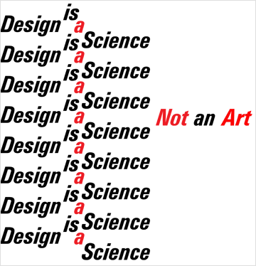 Design is a Science